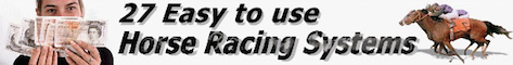 27 Easy to Use Horse Racing Systems Banner
