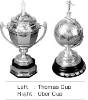 Thomas Cup & Uber Cup Trophies